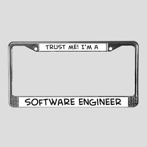 Trust Me: Software Engineer License Plate Frame