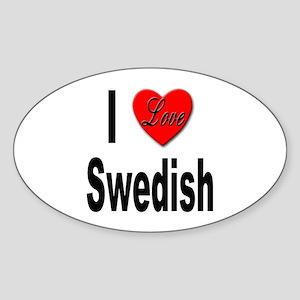 I Love Swedish Oval Sticker