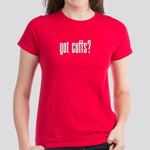 Got Cuff? Women's Dark T-Shirt
