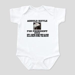 Arnold Ziffle for president 2 Infant Bodysuit