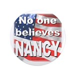 """No one NANCY 3.5"""" Button (100 pack)"""