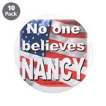 """No one NANCY 3.5"""" Button (10 pack)"""