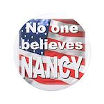 """No one NANCY 3.5"""" Button"""