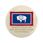 "Wyoming Proud Citizen 3.5"" Button"