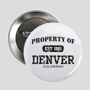 "Property of Denver 2.25"" Button"
