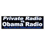 Private Radio (Bumper Sticker)
