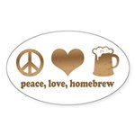 Peace, Love, Homebrew Oval Sticker