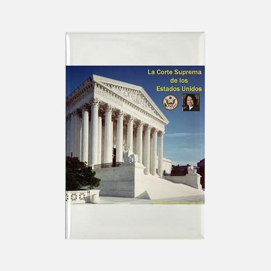 La Corte Suprema y Sonia Rectangle Magnet