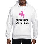 Sisters of Steel Hooded Sweatshirt