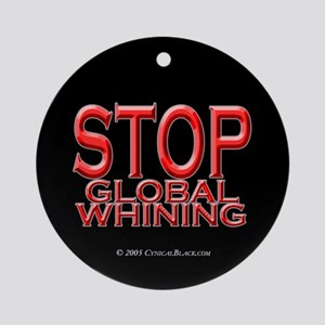 Global Whining Ornament (Round)