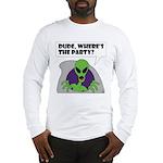 ALIEN PARTY Long Sleeve T-Shirt