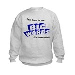 Big Words Kids Sweatshirt