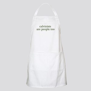 Calvinists are people BBQ Apron