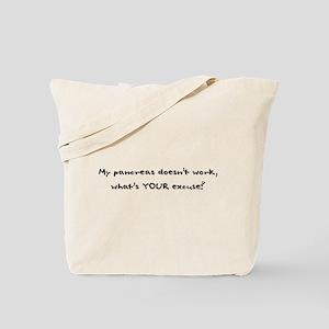 My Pancreas Doesn't Work Tote Bag