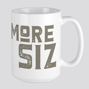 More Size For Your Eyes Mugs