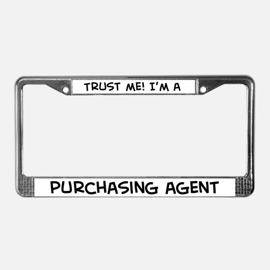 Trust Me: Purchasing Agent License Plate Frame
