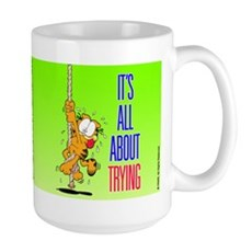 It's All About Trying Large Mug