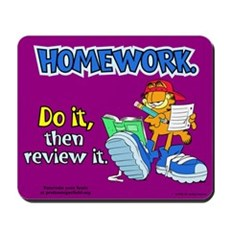 Homework, Do it, Review it Mousepad