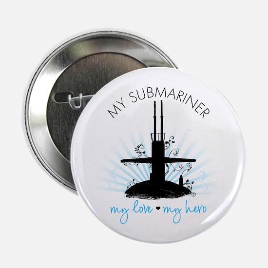 """My Submariner My Love 2.25"""" Button"""