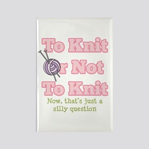 To Knit Or Not To Knit Rectangle Magnet