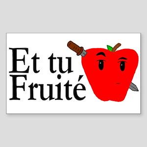 Et Tu Fruite Rectangle Sticker