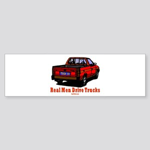 Real Men Drive Trucks Sticker (Bumper)