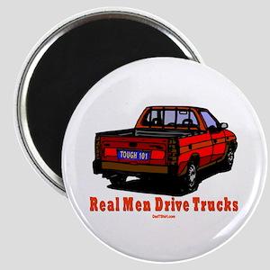 Real Men Drive Trucks Magnet