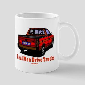Real Men Drive Trucks Mug