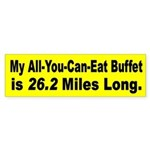 All you can eat Bumper Sticker