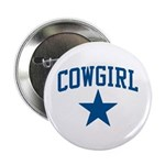 """Cowgirl 2.25"""" Button"""
