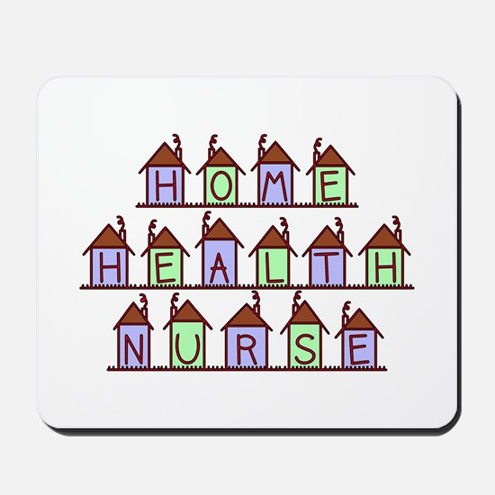 Home Health Nurse Houses Mousepad