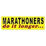 Marathoners Do it Longer Bumper Sticker