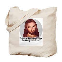 Smack Your Bitch Tote Bag