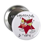 """Cocktail Time 2.25"""" Button (10 pack)"""