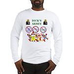 Dick's Armey Long Sleeve T-Shirt