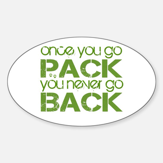 Once you go Pack ... Oval Decal