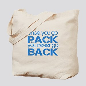 Once you go Pack ... blue Tote Bag