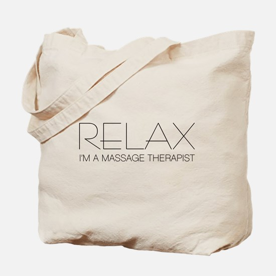 Relax I'm a Massage Therapist Tote Bag