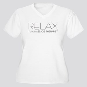 Relax I'm a Massage Therapist Women's Plus Size V-