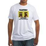 WANTED POSTER #2 Fitted T-Shirt