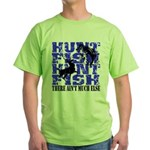 Hunt Fish Green T-Shirt
