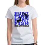Hunt Fish Women's T-Shirt