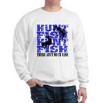 Hunt Fish Sweatshirt