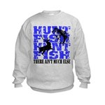 Hunt Fish Kids Sweatshirt