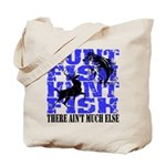 Hunt Fish Tote Bag