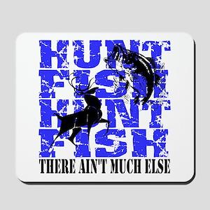 Hunt Fish Mousepad