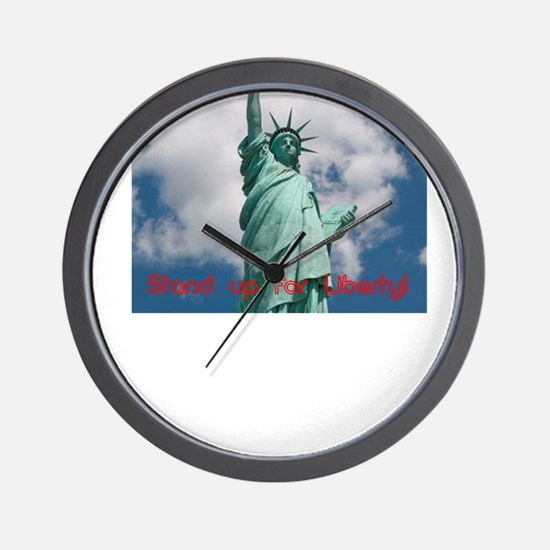 Stand up for Liberty! Wall Clock
