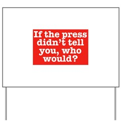 The Press (Red) Yard Sign