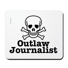 Outlaw Journalist Mousepad