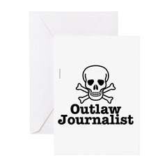 Outlaw Journalist Greeting Cards